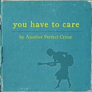 You Have to Care Album Cover